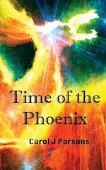 Time of the Phoenix af Carol J. Parsons