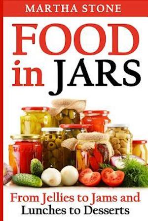 Food in Jars af Martha Stone
