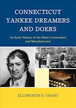 Connecticut Yankee Dreamers and Doers (Globe Pequot Vintage)