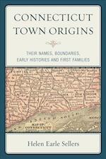 Connecticut Town Origins (Globe Pequot Vintage)