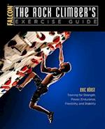 Falcon The Rock Climber's Exercise Guide (How to Climb)
