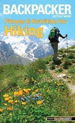 Backpacker Fitness & Nutrition for Hiking (Backpacker Magazine)