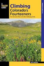 Climbing Colorado's Fourteeners (Regional Hiking Series)