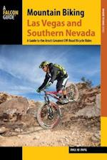 Mountain Biking Las Vegas and Southern Nevada (Regional Mountain Biking Series)
