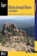 A Falcon Guide Hiking Through History Colorado (Where to Hike)