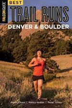 Best Trail Runs Denver and Boulder