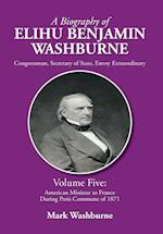 A Biography of Elihu Benjamin Washburne af Mark Washburne