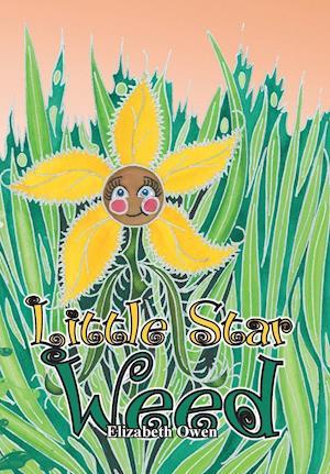 Little Star Weed af Elizabeth Owen
