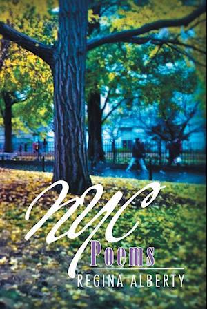 NYC Poems af Regina Alberty