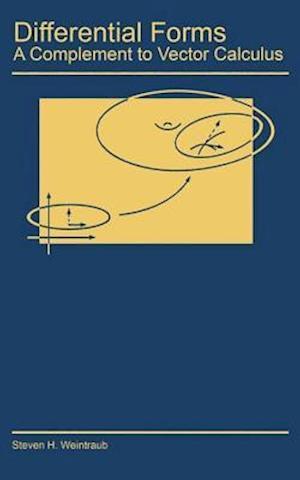 Differential Forms af Steven H. Weintraub