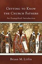 Getting to Know the Church Fathers