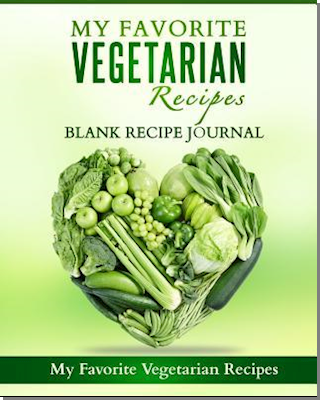 My Favorite Vegetarian Recipes