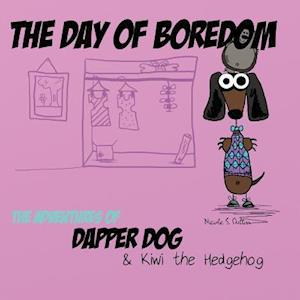 The Day of Boredom af Nicole S. Dutton
