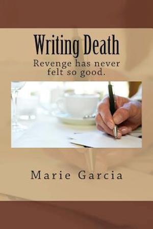Writing Death af Marie Garcia