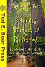 Boulders, Bridges & Rainbows af Michael J. Harris Phd, Catherine M. Edwards