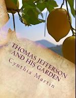 Thomas Jefferson and His Garden