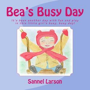 Bea's Busy Day af Sannel Larson