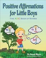 Positive Affirmations for Little Boys af Sarah Mazor