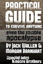Practical Guide to Survive Anything af Jack Wallen, Morgan Barnhart