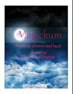Magickum. Prophetic Dreams and Lucid Dreaming.Theory and Practice af Victoria Socolova