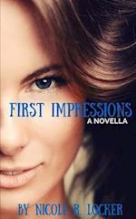 First Impressions af Nicole R. Locker