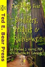 Boulders, Bridges & Rainbows (Black & White Interior) af Michael J. Harris Phd, Catherine M. Edwards