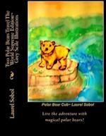 Two Polar Bears Travel the World Supreme Edition Grey Scale Illustrations af Laurel M. Sobol