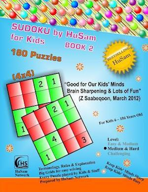 Bog, paperback Sudoku by Husam for Kids Book 2 ( 180 Puzzles, 4x4 ) af Husam Network