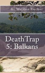 Deathtrap 5 af G. Weldon Tucker