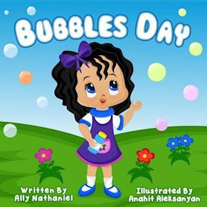 Bubbles Day af Ally Nathaniel