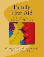 Family First Aid af Gloria C. Mathiesen
