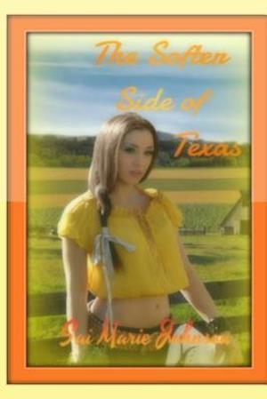 Bog, paperback The Softer Side of Texas af Sai Marie Johnson