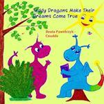 Teddy Dragons Make Their Dreams Come True af Beata Pawelczyk Cnudde