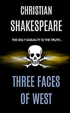Three Faces of West af Christian Shakespeare