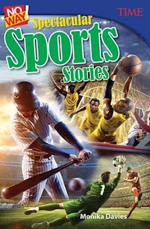 Bog, paperback No Way! Spectacular Sports Stories (Grade 7) af Monika Davies