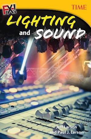 Bog, paperback Fx! Lighting and Sound (Grade 7) af Jeff Larson
