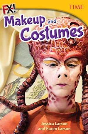 Bog, paperback Fx! Makeup and Costumes (Time Grade 7) af Jessie Larson