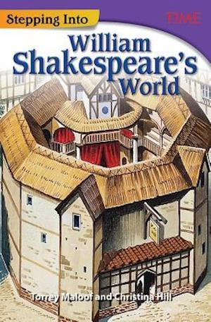 Bog, paperback Stepping Into William Shakespeare's World (Time Grade 7) af Christina Hill, Torrey Maloof