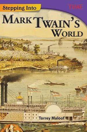 Bog, paperback Stepping Into Mark Twain's World (Grade 7) af Torrey Maloof