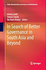 In Search of Better Governance in South Asia and Beyond af Ishtiaq Jamil