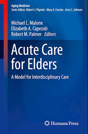 Acute Care for Elders af Michael  L. Malone