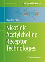 Nicotinic Acetylcholine Receptor Technologies (NEUROMETHODS, nr. 117)
