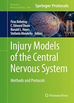 Injury Models of the Central Nervous System (METHODS IN MOLECULAR BIOLOGY, nr. 1462)
