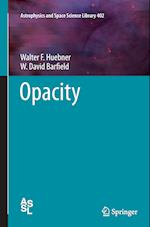 Opacity (Astrophysics and Space Science Library, nr. 402)