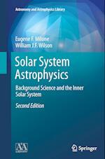 Solar System Astrophysics (Astronomy and Astrophysics Library)