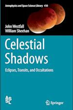 Celestial Shadows (Astrophysics and Space Science Library Hardcover, nr. 59)