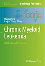 Chronic Myeloid Leukemia (METHODS IN MOLECULAR BIOLOGY, nr. 1465)