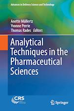 Analytical Techniques in the Pharmaceutical Sciences (Advances in Delivery Science and Technology)