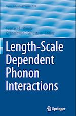 Length-Scale Dependent Phonon Interactions (TOPICS IN APPLIED PHYSICS, nr. 128)