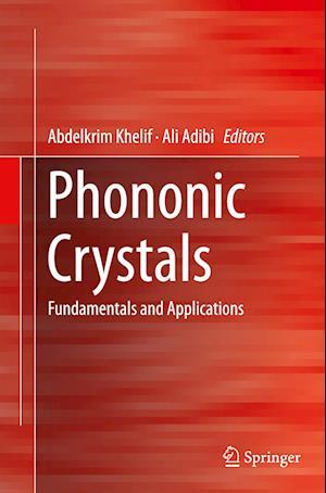 Bog, paperback Phononic Crystals af Abdelkrim Khelif